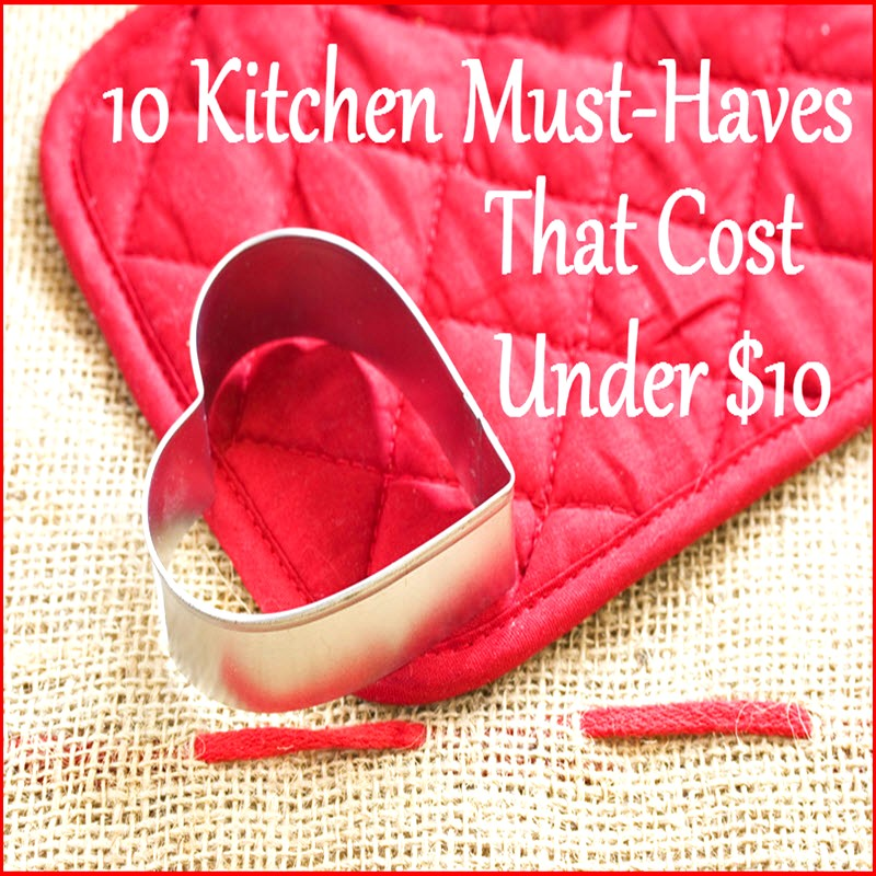 Cheap Kitchen Items Under 10