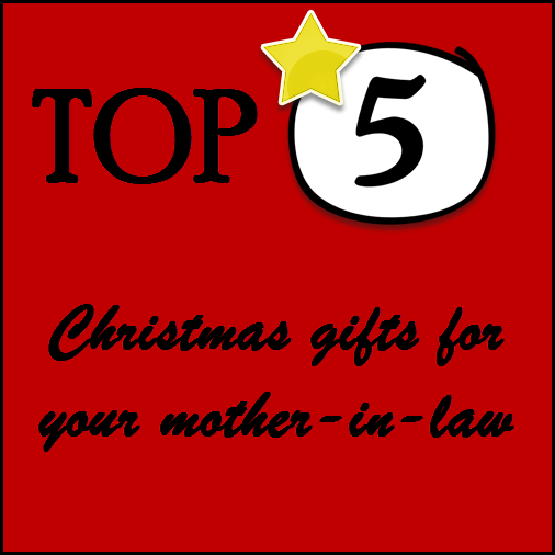 Christmas Gifts For The Inlaws: Christmas Gifts For Mother-in-Law