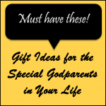 Gift Ideas for Godparents